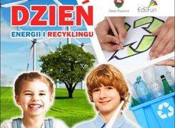 Więcej o: Dzień Energii i Recyklingu