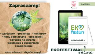 Więcej o: Ekologiczny Festiwal Online EKOfeston z okazji Dnia Ziemi